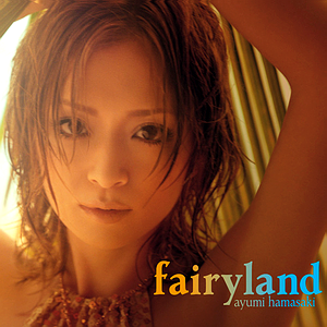 Fairyland (Ayumi Hamasaki song) - Image: Fairylandcda