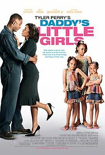 <i>Daddys Little Girls</i> 2007 film by Tyler Perry