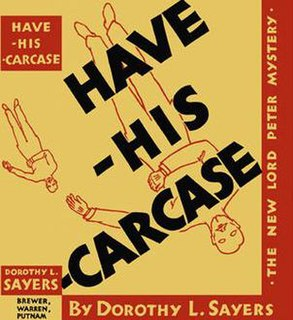 <i>Have His Carcase</i> 1932 mystery novel by Dorothy L. Sayers