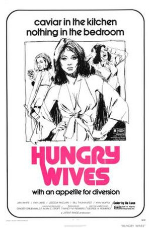 Season of the Witch (1973 film) - Promotional poster under the name Hungry Wives