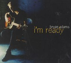 I'm Ready (Bryan Adams song) - Image: I'm Ready (Bryan Adams song)