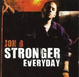 Stronger Everyday - Image: Jon B Stronger Everyday UK Cover