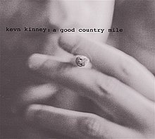 Kevn Kinney and The Golden Palominos - A Good Country Mile.jpg