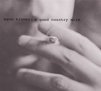 A Good Country Mile - Image: Kevn Kinney and The Golden Palominos A Good Country Mile