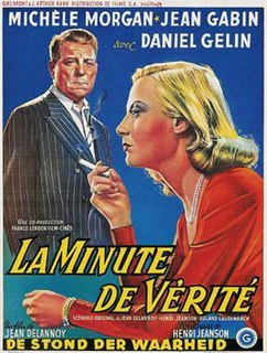 <i>The Moment of Truth</i> (1952 film) 1952 film by Jean Delannoy