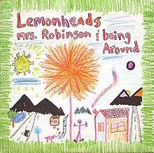 LemonheadsMrsRobinson.jpg