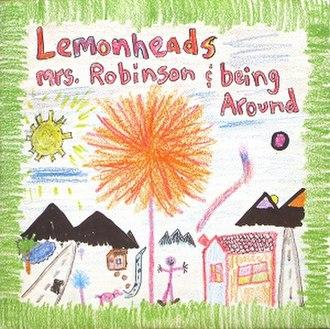 Mrs. Robinson - Image: Lemonheads Mrs Robinson