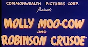 Molly Moo-Cow - Title still from the final cartoon, confirming the spelling of the protagonist's name