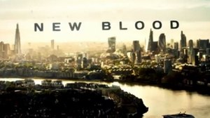 New Blood (TV series) - Image: New Blood TV series titlecard