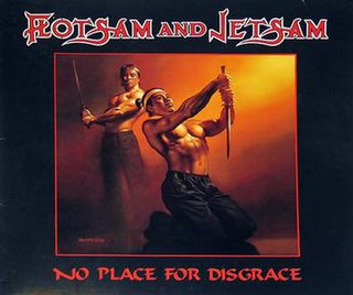 <i>No Place for Disgrace</i> album by Flotsam and Jetsam