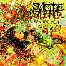 Wake Up (Suicide Silence song) - Wikipedia