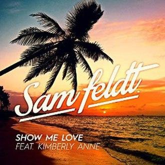 Show Me Love (Robin S. song) - Image: Sam Feldt Show Me Love