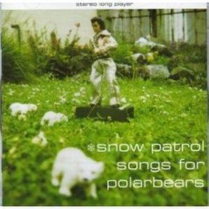 Songs for Polarbears - Image: Snowpatrolsongsforpo larbearsalbumcover