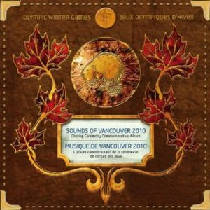 2010 Winter Olympics closing ceremony - Image: Sounds of Vancouver 2010 Closing Ceremony Commemorative Album