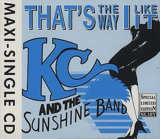 Thats the Way (I Like It) 1975 single by KC and the Sunshine Band