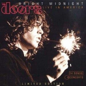 Bright Midnight: Live in America - Image: The Doors Bright Midnight