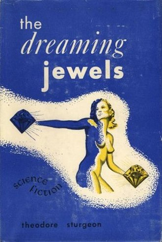 The Dreaming Jewels - Cover of first edition (hardcover)