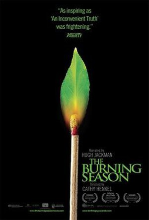 The Burning Season (2008 film) - Image: The Burning Season poster