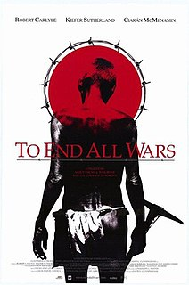 <i>To End All Wars</i> 2001 film directed by David L. Cunningham