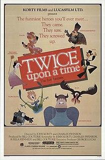 <i>Twice Upon a Time</i> (1983 film) 1983 film by John Korty