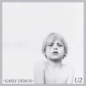 The Complete U2 - Image: U2earlydemos