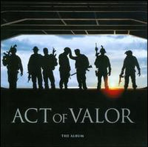 Act of Valor: The Album - Image: Valor soundtrack