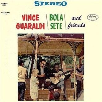 Vince Guaraldi, Bola Sete and Friends - Image: Vince Guaraldi & Bola Sete with Friends