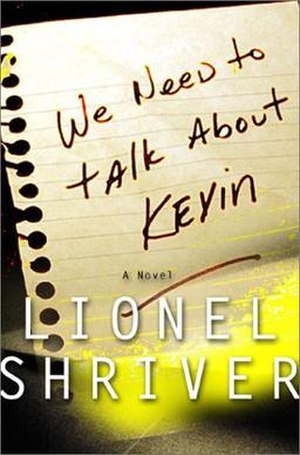 We Need to Talk About Kevin - First edition