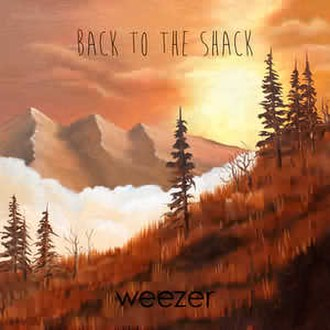 Back to the Shack - Image: Weezer Back to the Shack cover