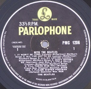With the Beatles - With the Beatles (side 1) – Parlophone yellow and black label.