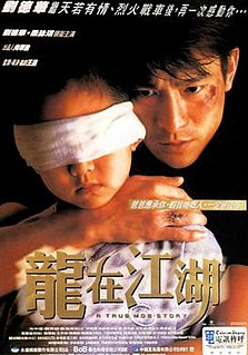 <i>A True Mob Story</i> 1998 film by Wong Jing