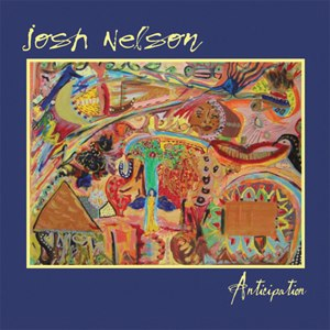 Anticipation (Josh Nelson album) - Image: Anticipation.Josh.Ne lson