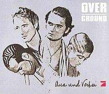 overground aus und vorbei