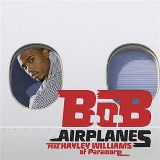 Airplanes (song) - Image: B.o.B Airplanes