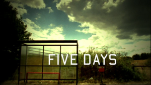Five Days (TV series) - Image: Bbc fivedays intro