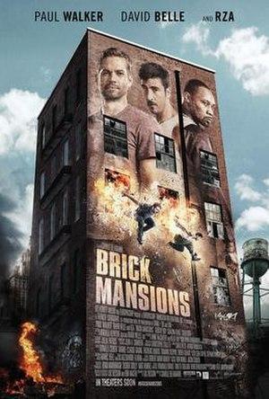 Brick Mansions - Image: Brick Mansions Poster