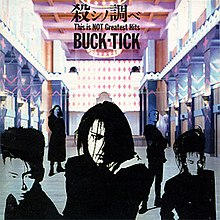 Buck-Tick - Koroshi no Shirabe-This Is Not Greatest Hits.jpg