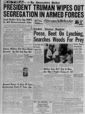 1948 in the United States - The Chicago Defender announces Executive Order 9981