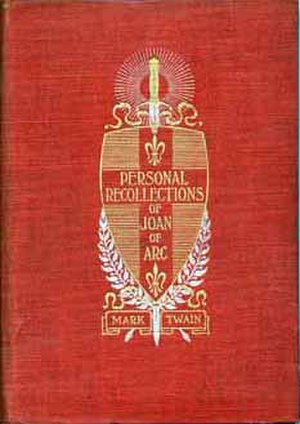 Personal Recollections of Joan of Arc - First edition cover