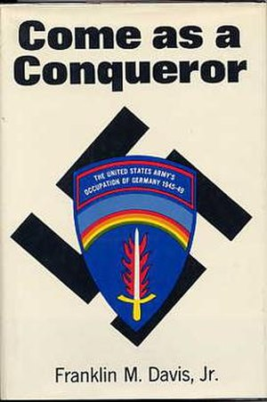 Franklin M. Davis Jr. - Image: Come as a Conqueror