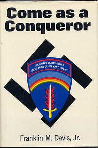 Franklin M. Davis Jr. - Image: Come as a Conqueror
