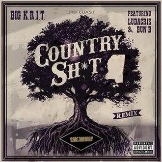 Country Shit - Image: Countryshitremix