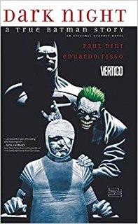 <i>Dark Night: A True Batman Story</i>