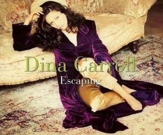 Escaping (Margaret Urlich song) - Image: Dina Carroll Escaping