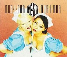 Me & My - Dub-I-Dub (studio acapella)