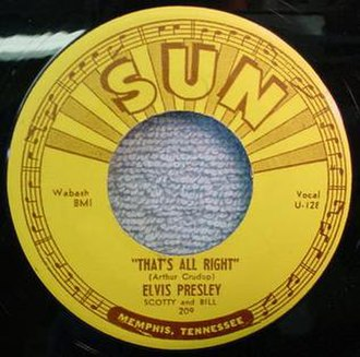 That's All Right - 1954 Sun 45 release, Sun 209, by Elvis Presley, Scotty and Bill.