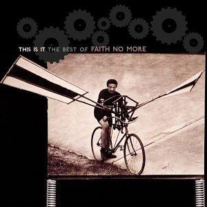 This Is It: The Best of Faith No More - Image: Faith No More This Is It The Best Of