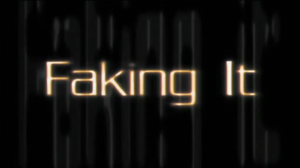 Faking It (UK TV series) - Title card from Series 5