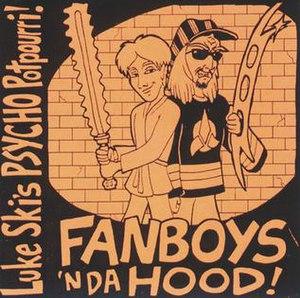 Fanboys 'n Da Hood - Image: Fanboysnthehood