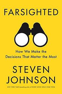 <i>Farsighted</i> (book) 2018 non-fiction book by Steven Johnson